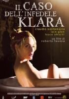 Il caso dell' infedele Klara (2009)