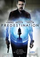 predestination film da vedere 2014 2015 locandina