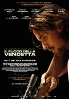 il fuoco della vendetta Out of the Furnace film da vedere 2013