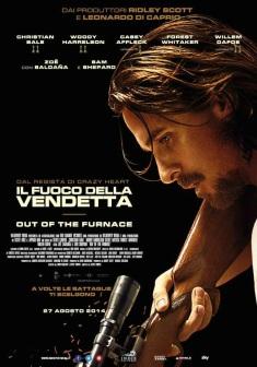 Il Fuoco della Vendetta – Out of the Furnace