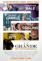 la grande scommessa the big short locandina film da vedere 2015 2016