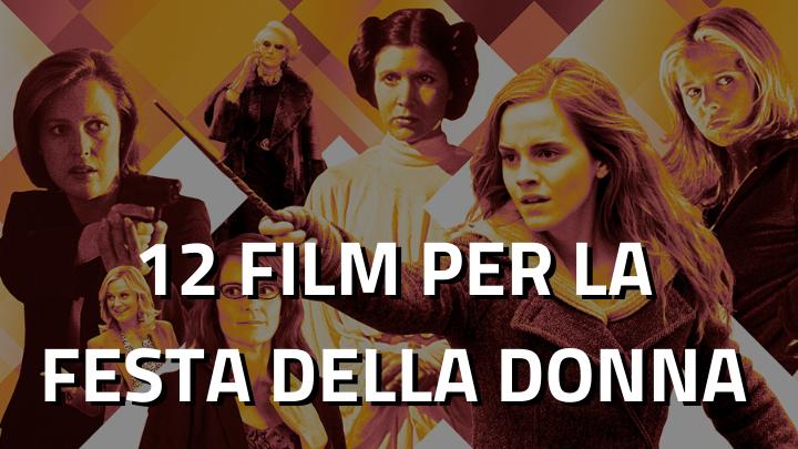 12 Film per la Festa della Donna