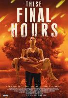 These Final Hours - 12 ore alla fine film da vedere 2013