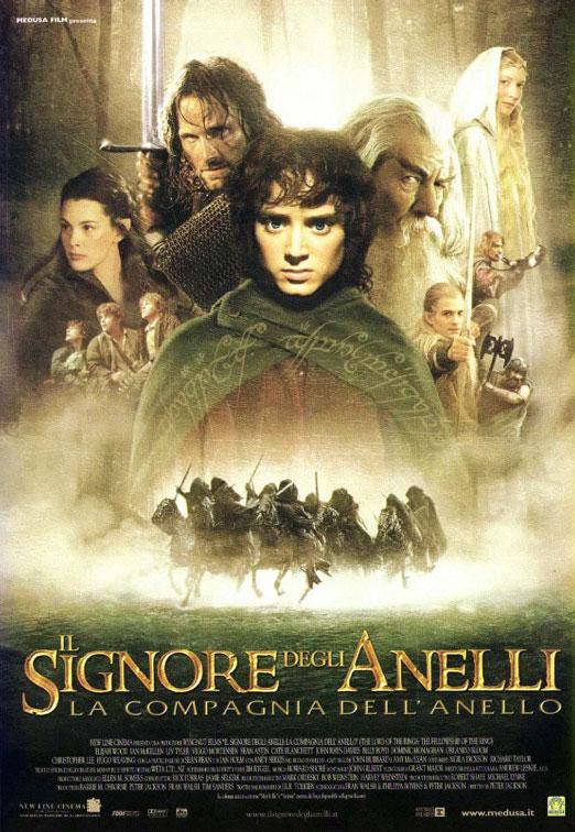 il signore degli anelli la compagni dell'anello film da vedere assolutamente 2001 peter jackson locndina italiana