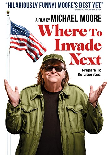 Where to invade next locandina film michael moore 2015 film da vedere assolutamente