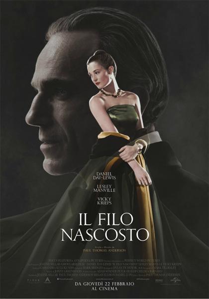 Il filo nascosto phantom tread film da vedere 2017 2018 assolutamente paul thomas anderson daniel day-lewis locandina italiana poster