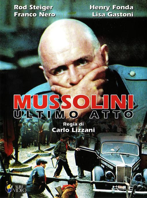 mussolini ultimo atto 1974 film da vedere locandina italiana