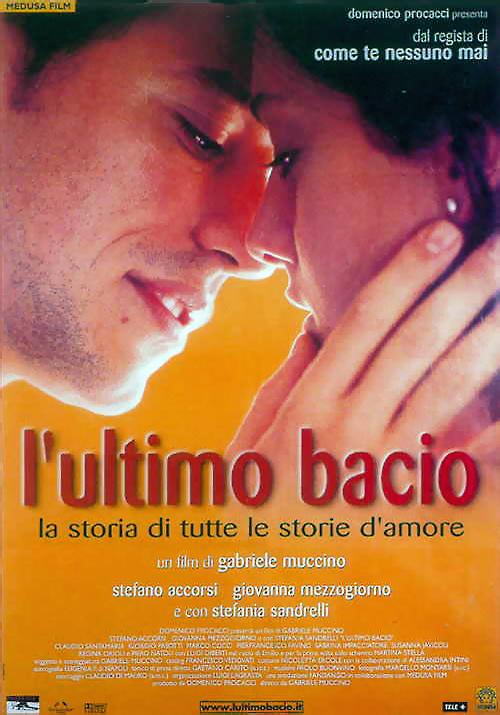 L'ultimo bacio accorsi muccino mezzogiorno film da vedere 2001 locandina italiana