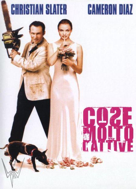 cose molto cattive film da vedere assolutamente 1998 locandina poster italiano commedia noir