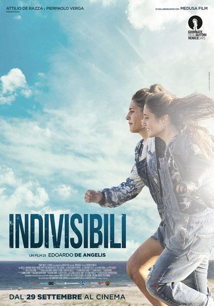 indivisibili locandina italiana film da vedere assolutamente cinema italiano pellicola 2016 poster