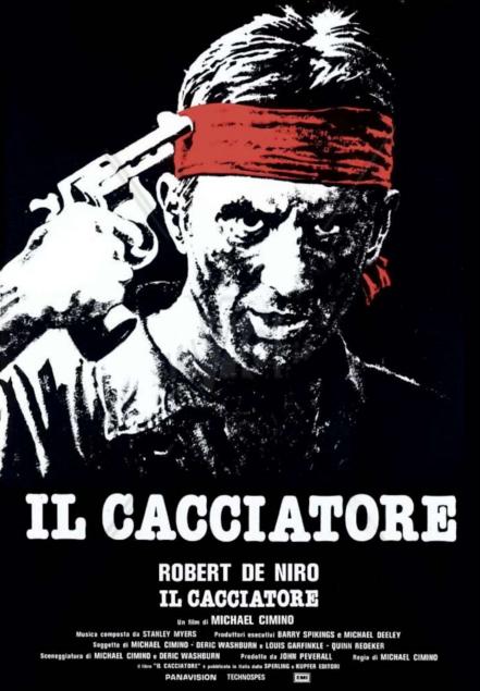 Il cacciatore the deer hunter robert de niro film da vedere assolutamente 1978 locandina italiana poster