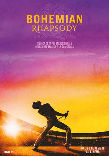 Bohemian Rhapsody film da vedere assolutamente 2018 locandina poster italiano rami malek freddie mercury
