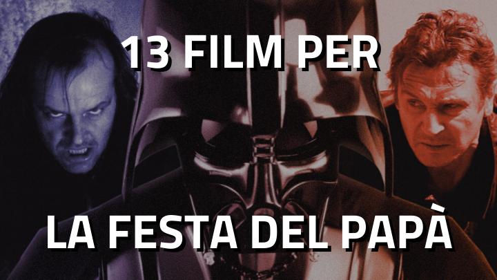 13 Film per la Festa del papà