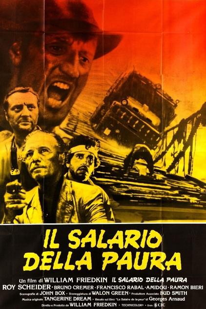 il salario della paura sorcerer william friedkin film da vedere 1977 locandina poster