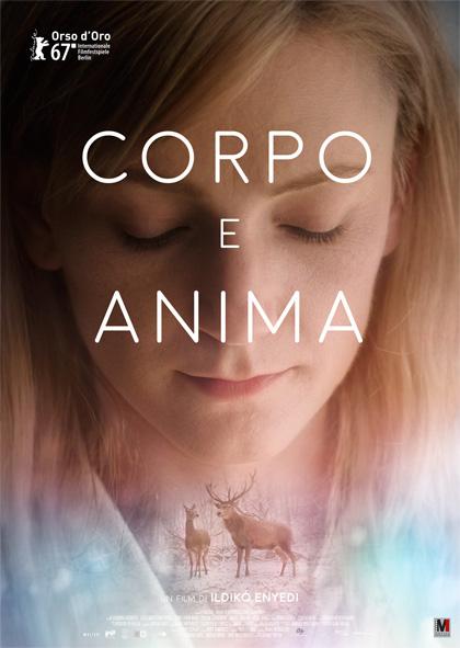 corpo e anima film da vedere 2017 2018 locandina italiana poster