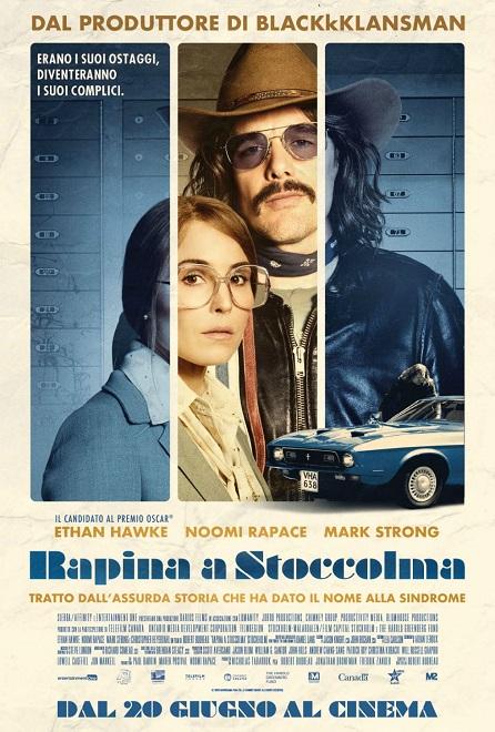 Rapina a Stoccolma film da vedere 2019 locandina poster