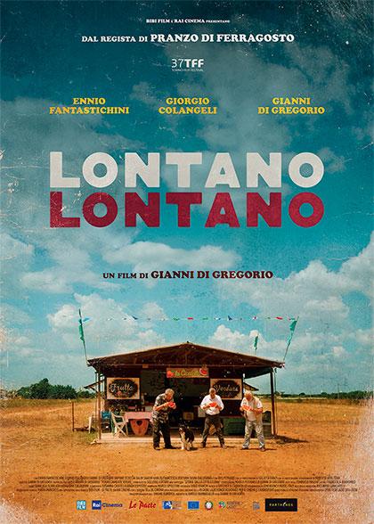Lontano Lontano film da vedere 2019 locandina poster