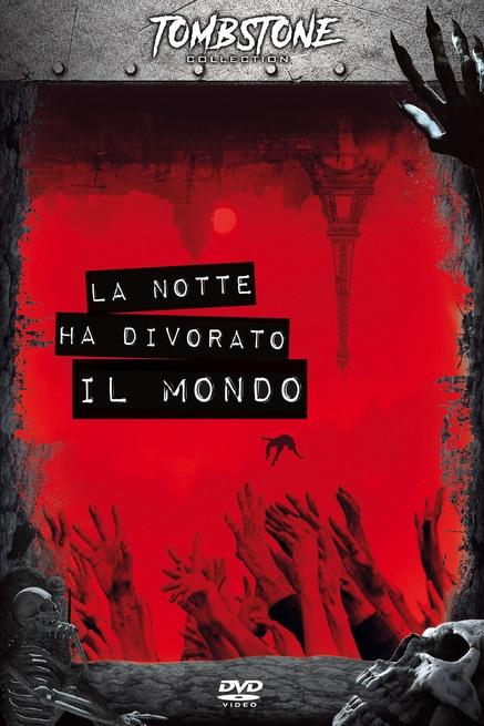 la notte ha divorato il mondo film horror da vedere 2018 locandina dvd italiana